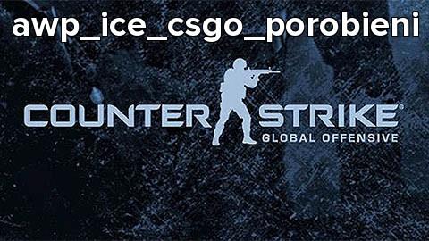 awp_ice_csgo_porobieni