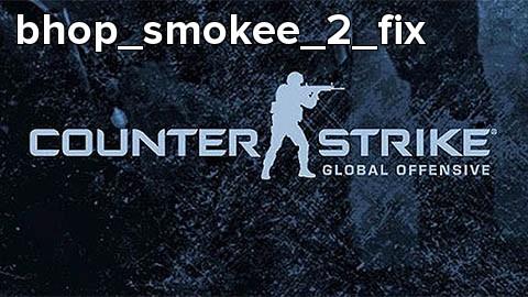 bhop_smokee_2_fix