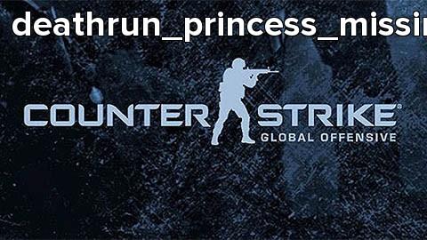 deathrun_princess_missing