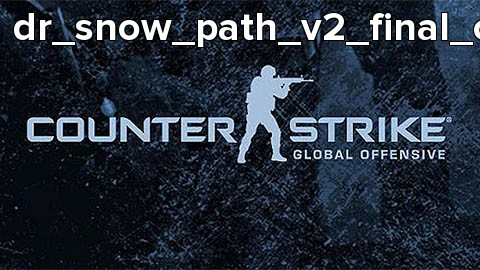 dr_snow_path_v2_final_csgo