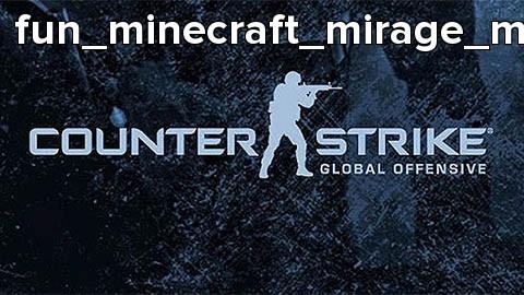 fun_minecraft_mirage_mp