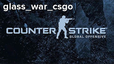 glass_war_csgo