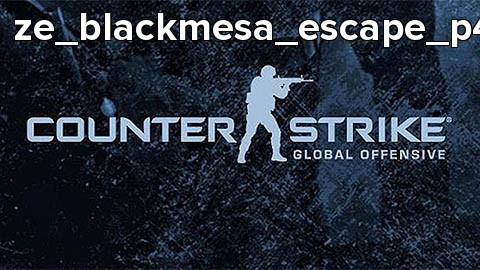 ze_blackmesa_escape_p4